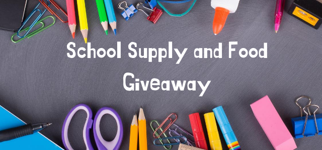 School Supply and Food Give away